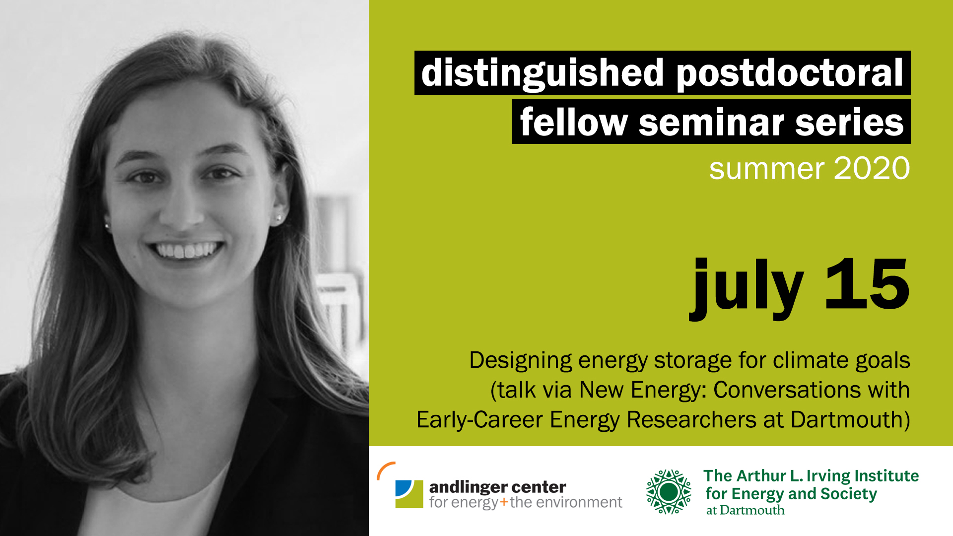 """July 15 at 12pmRebecca Ciez is a former Andlinger Center Distinguished Postdoctoral Fellow and, starting in the fall of 2020, a Postdoctoral Researcher at Columbia University and incoming Assistant Professor in Mechanical Engineering and Earth and Ecological Engineering at Purdue University. Ciez looks at the crucial transition of the electrification of transportation, specifically electric vehicle technology, and electricity generation technologies. On the former, she focuses on the interactions between electric vehicle technology and consumer adoption by developing a model of the state of used electric vehicles at their time of sale, and comparing this model with consumer willingness to pay for different vehicle attributes that would justify battery replacement between owners. For the latter, Ciez looks at design choices, operating methods, and how use requirements work together in solar energy generation and storage systems. Her talk is via the New Energy: Conversations with Early-Career Energy Researchers series at the Arthur L. Irving Institute for Energy & Society at Dartmouth.Twitter 