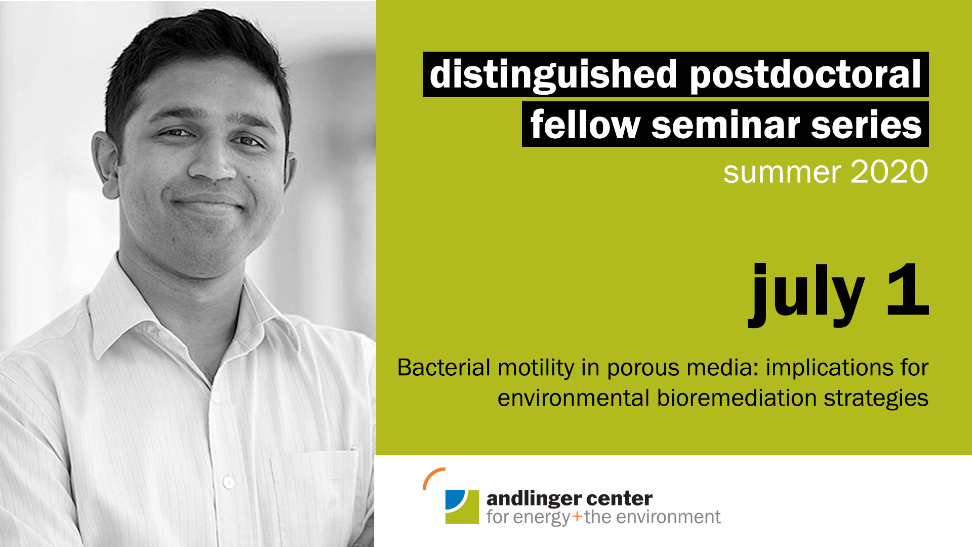 July 1 at 2pmBhattacharjee's current research focuses on understanding and controlling the behavior of bacterial communities for water remediation. Bhattacharjee also collaborates with researchers in the Departments of Physics, Civil and Environmental Engineering, Molecular Biology, and at the Andlinger Center for Energy and the Environment. He also collaborates with researchers in bioremediation at the University of Virginia. Bhattacharjee published his most recent work from Princeton University in Nature Communications and Soft Matter. He is mentored by Prof. Sujit Datta in Chemical and Biological Engineering.Twitter | Website